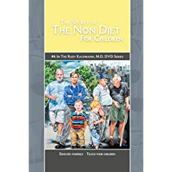 The Secret of The Non Diet for Children