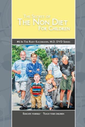 The Secret of The Non Diet for Children