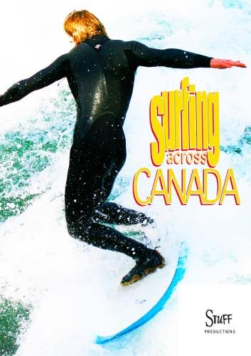 Surfing Across Canada: The Extended Version