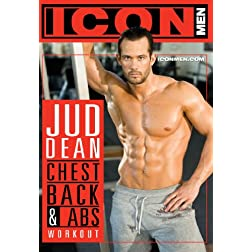 ICON MEN: Jud Dean (Chest, Back & Abs Workout)