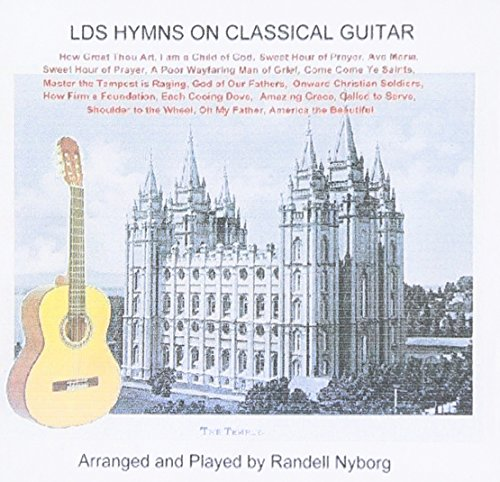 Latter Day Saint Hymns on Classical Guitar w/ Slideshow