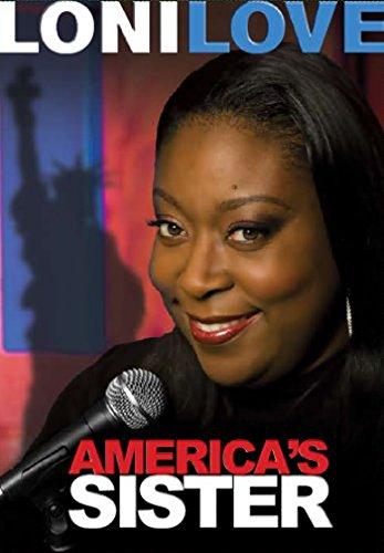 Loni Love: America's Sister