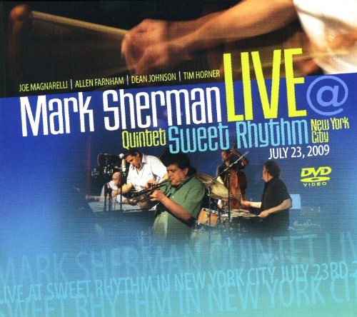 Mike Sherman Quintet Live At Sweet Rhythm NYC