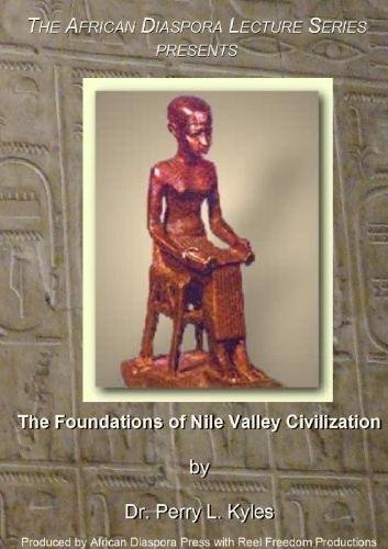 The Foundations of Nile Valley Civilization