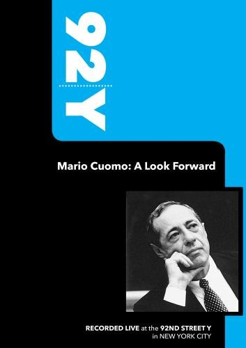 92Y-Mario Cuomo: A Look Forward (September 19, 2007)