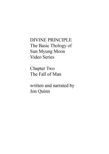 Divine Principle: The Basic Theology of Sun Myung Moon Video Series-Chapter Two-The Fall of Man