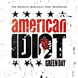American Idiot: The Original Broadway Cast Recording by Green Day