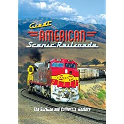 Great American Scenic Railroads: The Surfline & California Western
