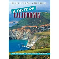 A Taste of California: San Francisco, Marin County, Monterey