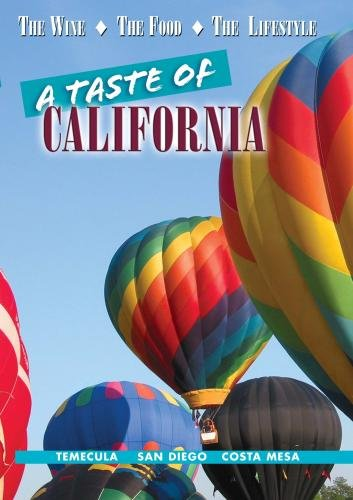 A Taste of California: Temecula, San Diego, Costa Mesa