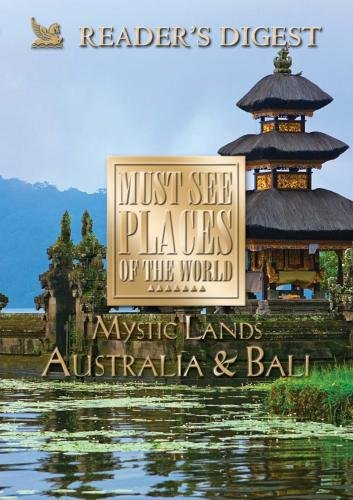 Must See Places of the World: Mystic Lands: Australia. Bali