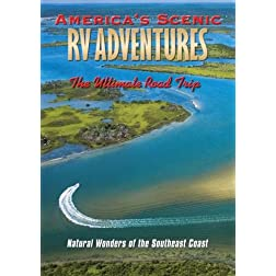 America's Scenic RV Adventures: Natural Wonders of the Southeast Coast