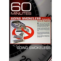 60 Minutes - Going Smokeless (April 4, 2010)