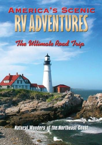 America's Scenic RV Adventures: Natural Wonders of the Northeast Coast