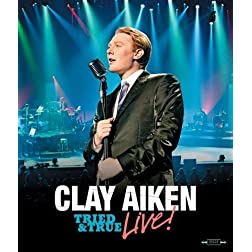 Clay Aiken: Tried & True Live!