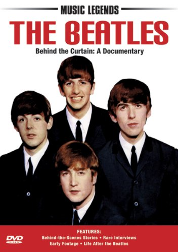 The Beatles: Behind the Curtain: A Documentary
