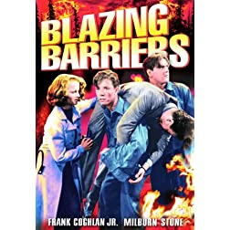 Blazing Barriers