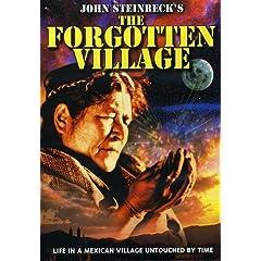 Steinbeck's The Forgotten Village