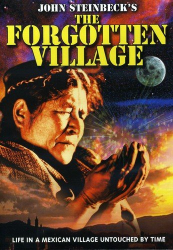 Steinbeck's The Forgotten Village