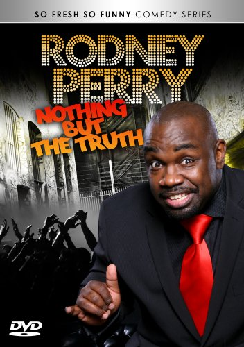 Rodney Perry - Nothing But the Truth