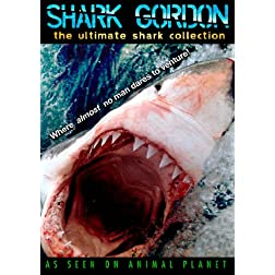 Shark Gordon: The Ultimate Shark Collection