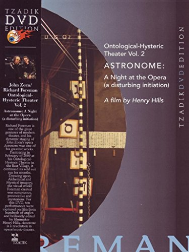 Astronome: Richard Foreman and John Zorn