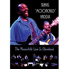 Travis 'Moonchild' Haddix - The Moonchild Live In Cleveland