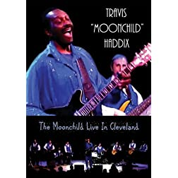 Travis 'Moonchild' Haddix - The Moonchild Live In Cleveland