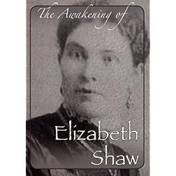 The Awakening of Elizabeth Shaw