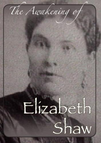 The Awakening of Elizabeth Shaw