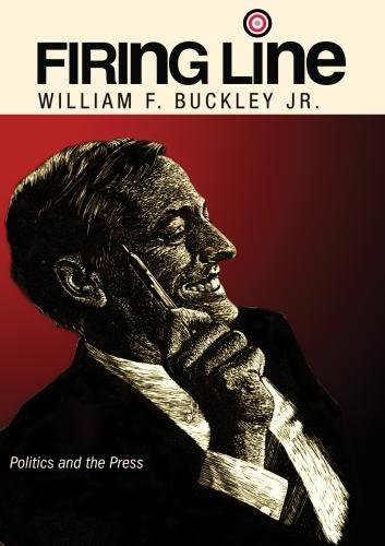 "Firing Line with William F. Buckley Jr. ""Politics and the Press"""