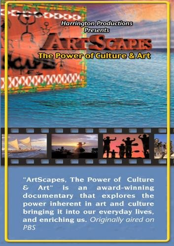 ArtScapes, The Power of Culture and Art - Healing the Human Body, Spirit and Environment