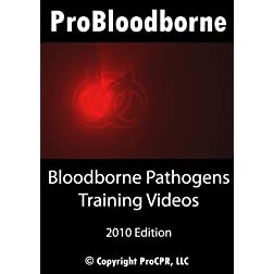 Bloodborne Pathogens Training Videos by ProBloodborne