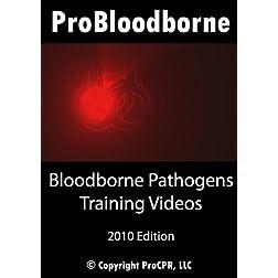 Bloodborne Pathogens Training Videos by ProBloodborne