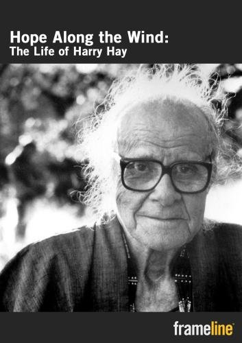 Hope Along the Wind: The Life of Harry Hay - PPR
