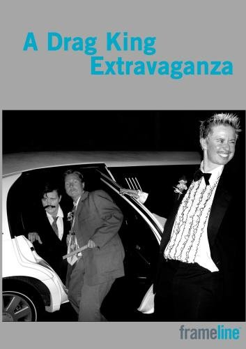 A Drag King Extravaganza - PPR