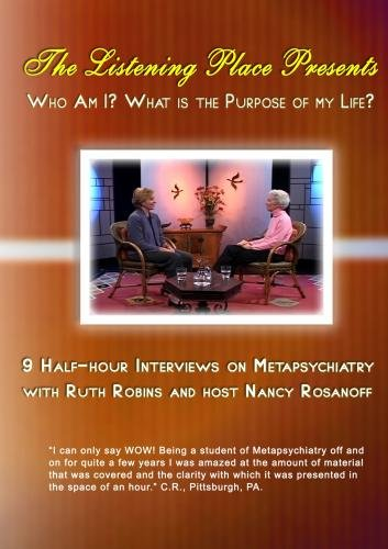 Who Am I? and What Is The Purpose Of My Life? DISC 1:INTERVIEWS 1-4