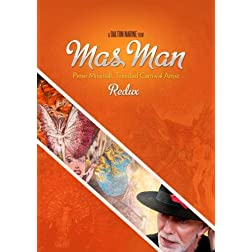 Mas Man Redux (Director's Cut), Peter Minshall, Trinidad Carnival Artist