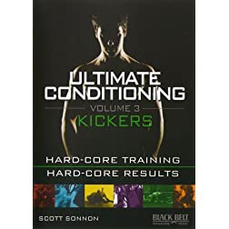 ULTIMATE CONDITIONING VOL. 3: KICKERS FIGHTING WORKOUT with Scott Sonnon