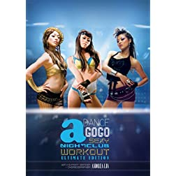 Dance a GoGo: Sexy Nightclub Workout ULTIMATE Edition