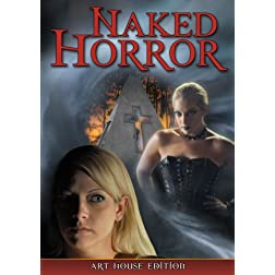 Naked Horror: Art House Edition DVD