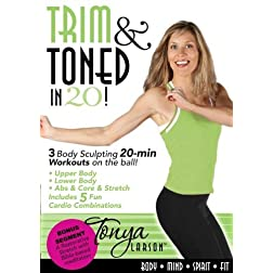 Trim & Toned in 20 with Tonya Larson
