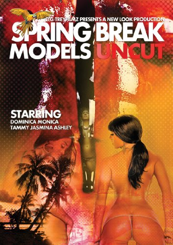 Spring Break Models Uncut