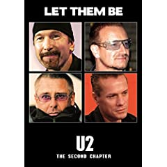 U2 - Let Them Be: The Second Chapter