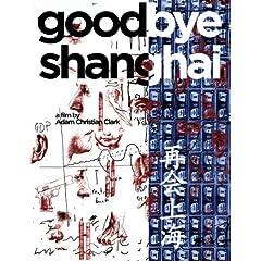 Goodbye Shanghai