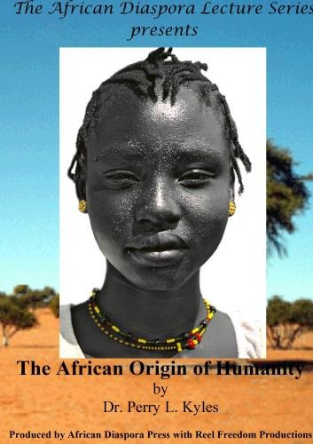 The African Origin of Humanity