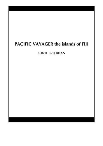 PACIFIC VAYAGER the islands of FIJI