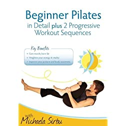 Beginner Pilates in Detail plus 2 Progressive Workout Sequences