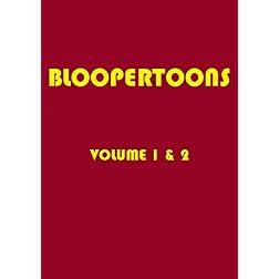 Bloopertoons Vol. 1 & 2