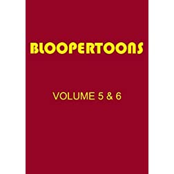 BlooperToons Vol. 5 & 6
